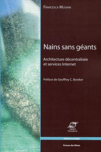 9782356710468: Nains sans géants : Architecture décentralisée et services Internet