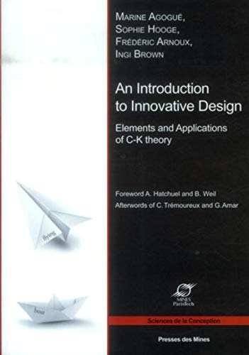 9782356710697: An Introduction to Innovative Design : Elements and Applications of C-K Theory (Sciences de la conception)