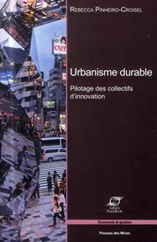 9782356710703: Urbanisme durable : Pilotage des collectifs d'innovation