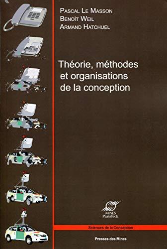 9782356711403: Th�orie, m�thodes et organisations de la conception