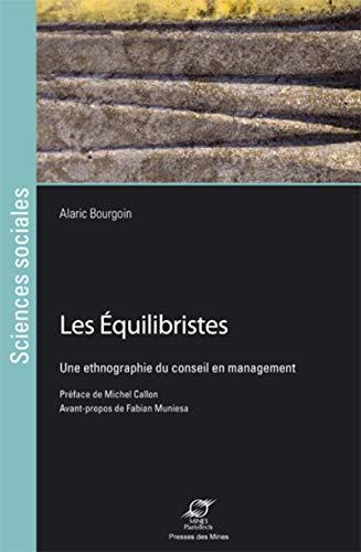9782356712097: Les équilibristes : Une ethnographie du conseil en management