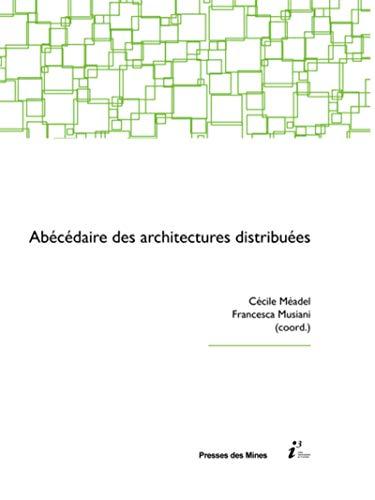 9782356712134: Abécédaire des architectures distribuées