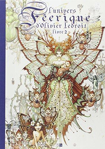 9782356740045: L'univers féerique d'Olivier Ledroit - tome 2 (02)