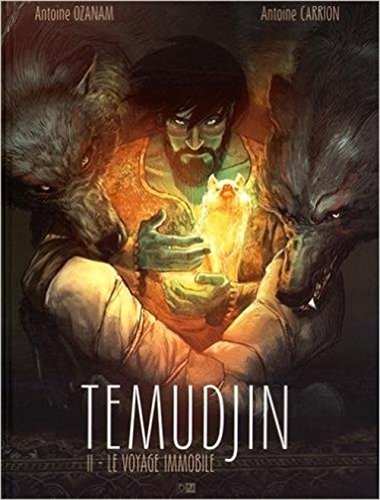 9782356740397: Temudjin, Tome 2 : Le voyage immobile