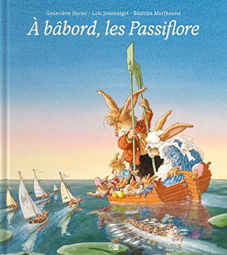 9782356740717: A Babord, les Passiflore