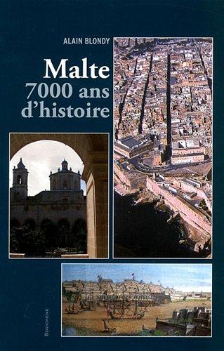 9782356760234: Malte, 7000 ans d'histoire