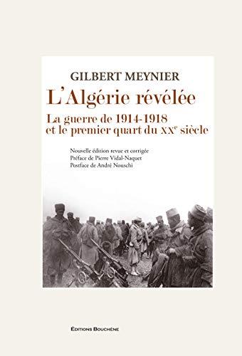 9782356760418: L'Algérie révélée : La guerre de 1914-1918 et le premier quart du XXe siècle