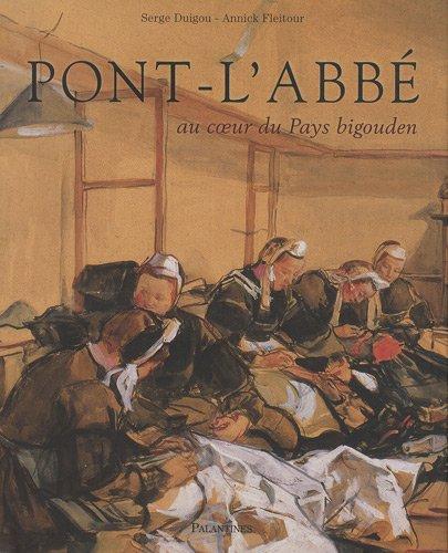 9782356780126: Pont-l'Abbé : Au coeur du Pays bigouden