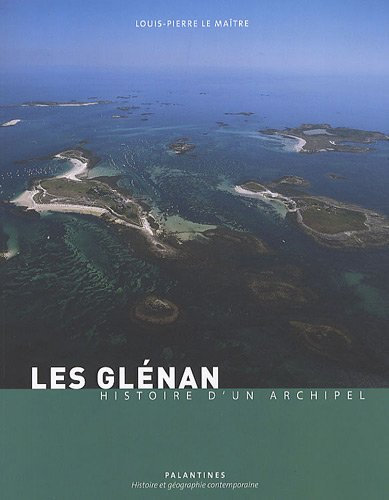 9782356780201: Les Glénan : Histoire d'un archipel