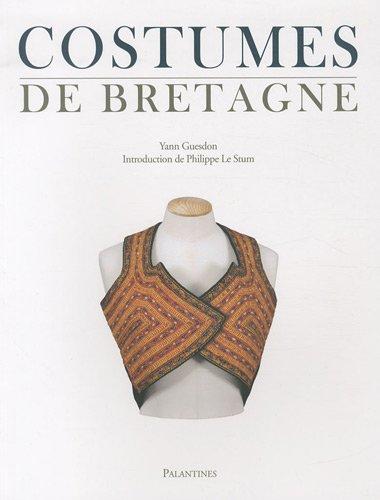9782356780454: Costumes de Bretagne