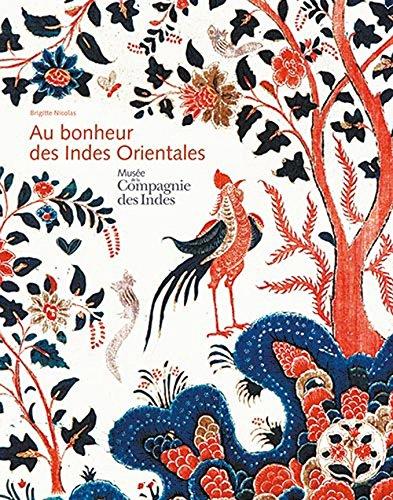 9782356781055: Au Bonheur des Indes Orientales
