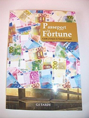 9782356824110: passeport pour la fortune