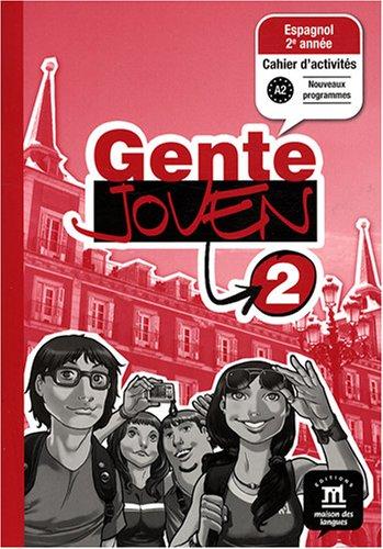 9782356850034: Espagnol 2e année Gente joven 2 : Cahier d'activités