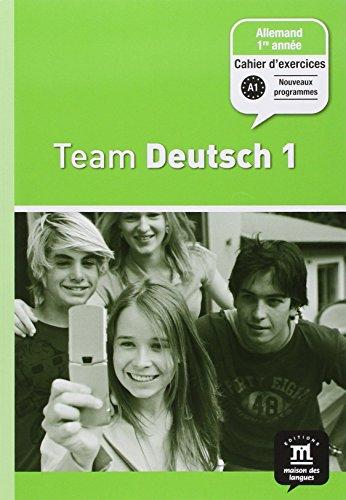 9782356850072: Allemand 1re année Team Deutsch 1 : Cahier d'exercices