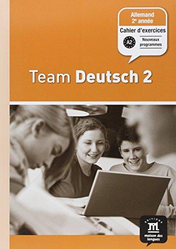 9782356850102: Allemand 2e année Palier 1 Team Deutsch 2 : Cahier d'exercices