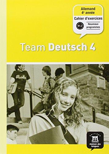 9782356850379: Allemand 4e année Palier 2 Team Deutsch 4 : Cahier d'exercices