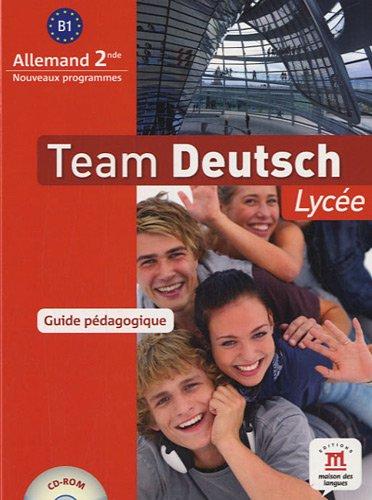 9782356850591: Team Deutsch lycée seconde guide du professeur