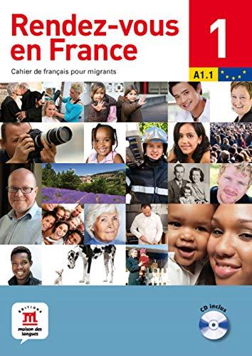 9782356850683: Rendez-Vous En France: Livre + CD 1 (French Edition)