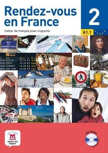 9782356850690: Rendez-vous en France 2 A1.1 : Cahier de français pour migrants (1CD audio)
