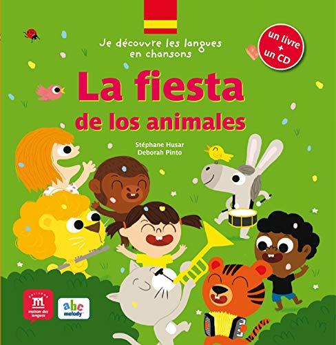 9782356850751: La fiesta de los animales