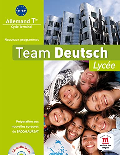 9782356850812: Allemand Tle Team deutsch lycée B1-B2 (1CD audio)