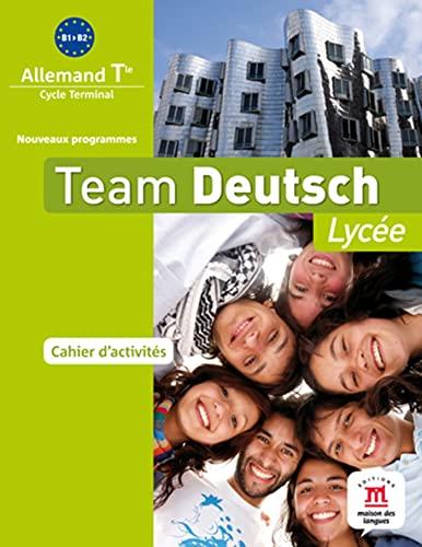 9782356850829: Allemand Tle Team Deutsch : Cahier d'activités