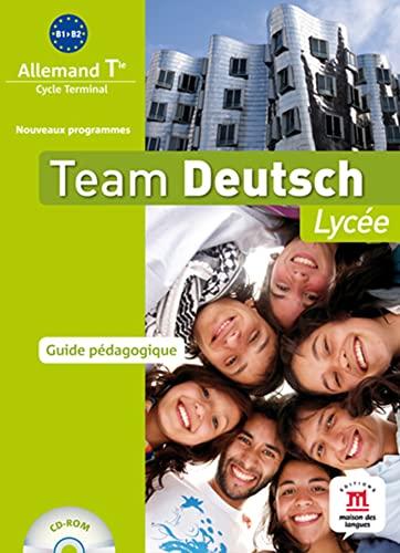 9782356850836: Team deutsch lycée Terminale : Guide pédagogique (1Cédérom)