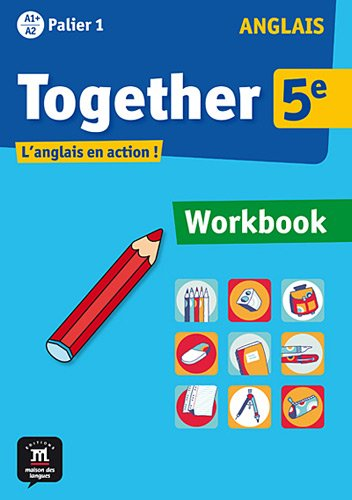9782356851208: Anglais 5e Palier 1 A1+ A2 Together : Workbook