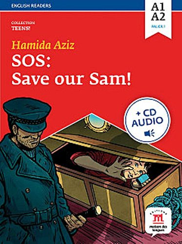 9782356851444: SOS : save our Sam ! : Niveau A1-A2 (1CD audio MP3) (Teens !)
