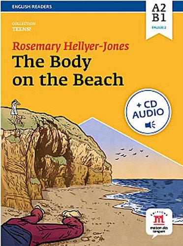 The body on the beach : Niveau A2-B1 (1CD audio MP3): Rosemary Hellyer-Jones
