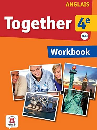 9782356851802: Anglais 4e A2/B1 Together : Workbook