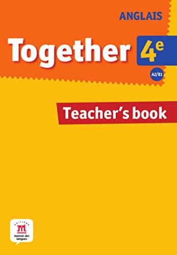 9782356851840: Anglais 4e A2/B1 Together : Teacher's book