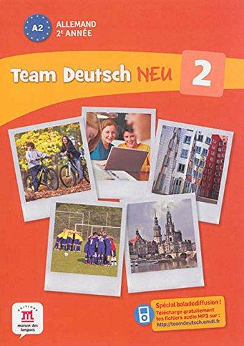 9782356852298: Allemand 2e année A2 Team Deutsch Neu 2
