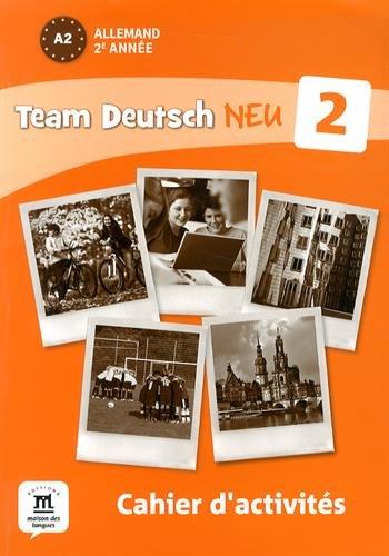 9782356852304: Allemand 2e année A2 Team Deutsch Neu 2 : Cahier d'activités