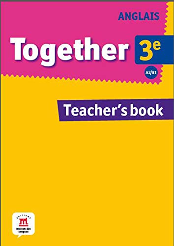 9782356852366: Anglais 3e Together A2/B1 : Teacher's book