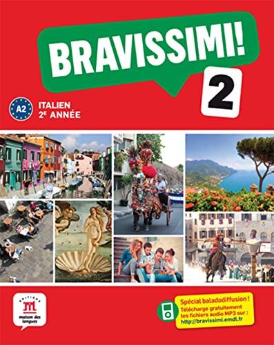 9782356852380: Italien 2e année A2 Bravissimi ! 2 : Livre de l'élève