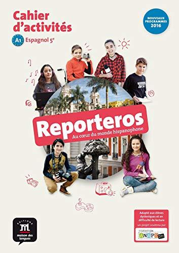 Espagnol 5e Reporteros : Cahier d'activités spécial dyslexiques !: Sophie Rouet;...