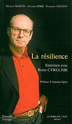9782356870261: La resilience (French Edition)