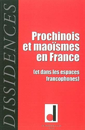9782356870711: Dissidences, N° 8, Mai 2010 : Prochinois et maoïsmes en France (et dans les espaces francophones)