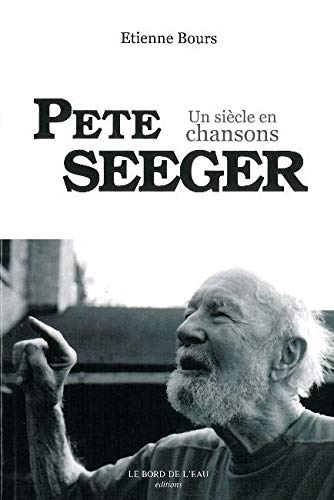 9782356870728: Pete Seeger (French Edition)