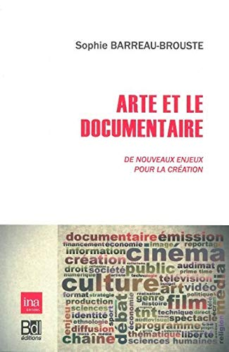 9782356871060: Arte et le documentaire (French Edition)