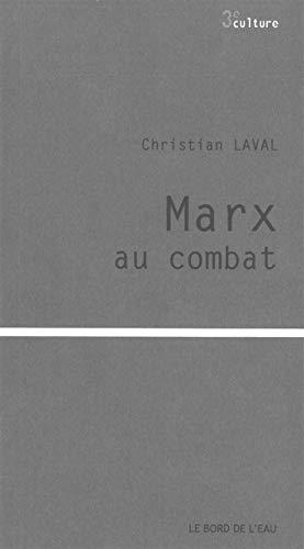9782356871664: Marx au combat (Troisième culture)
