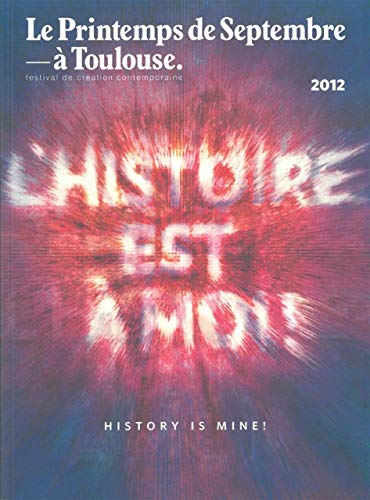 Histoire est a moi (L') History is mine