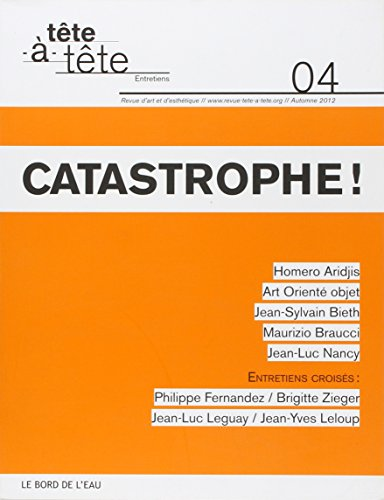 Tete a tete No 4 Catastrophe: Collectif