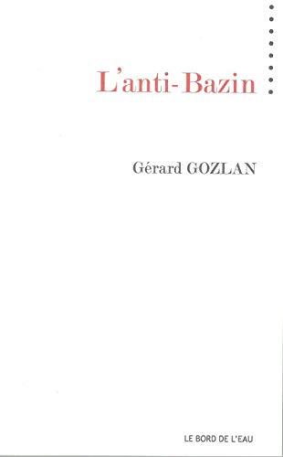 L'anti Basin: Gozlan Gerard
