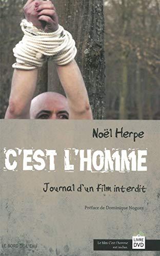 9782356872357: C'est l'homme : Journal d'un film interdit (1DVD)