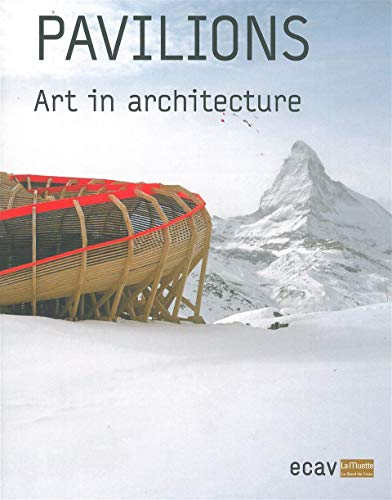 Pavilions / Art in architecture: Robert Ireland; Frederica Martini; Collectif