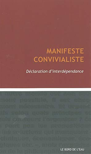 9782356872517: Manifeste convivialiste. Déclaration d'interdépendance