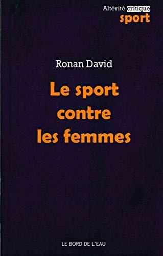 Le sport contre les femmes: David Ronan