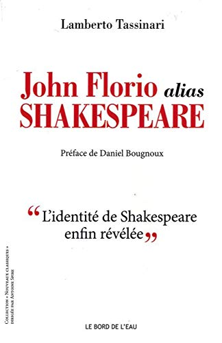 JOHN FLORIO ALIAS SHAKESPEARE: TASSINARI LAMBERTO S